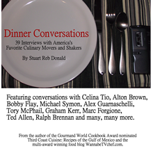Dinner Conversation: 39 Interviews with America's Favorite Culinary Movers and Shakers
